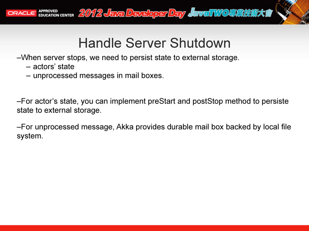 Handle Server Shutdown –When server stops, we n...