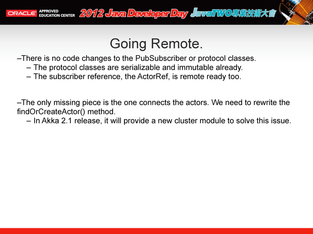 Going Remote. –There is no code changes to the ...