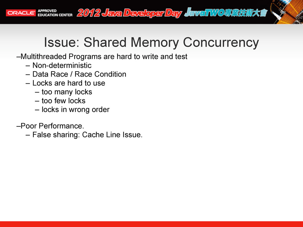 Issue: Shared Memory Concurrency –Multithreaded...