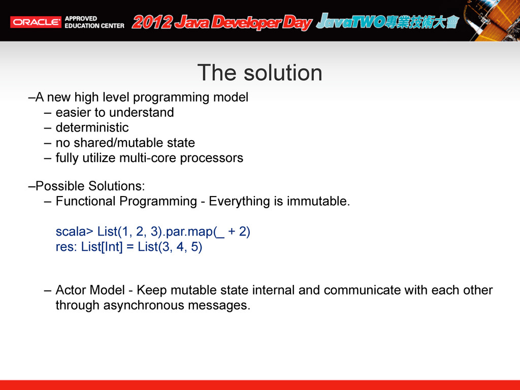 The solution –A new high level programming mode...