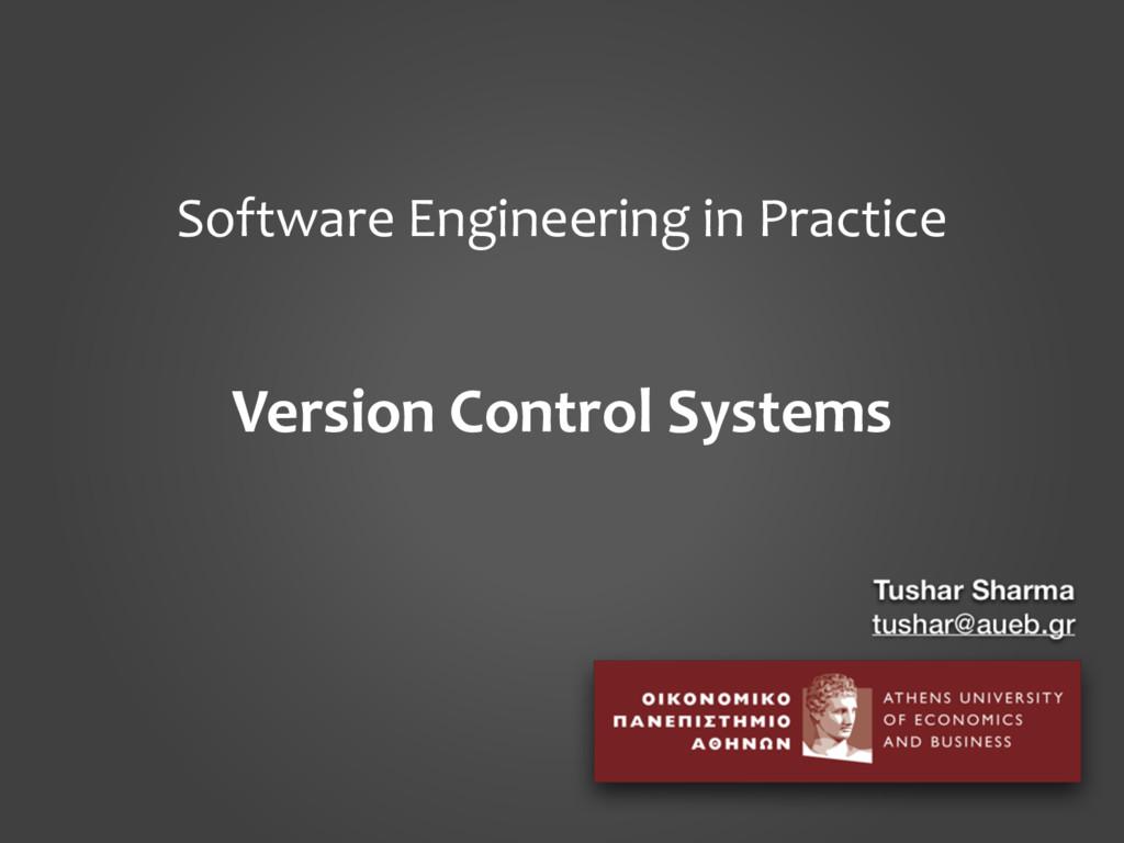 Software Engineering in Practice Version Contro...