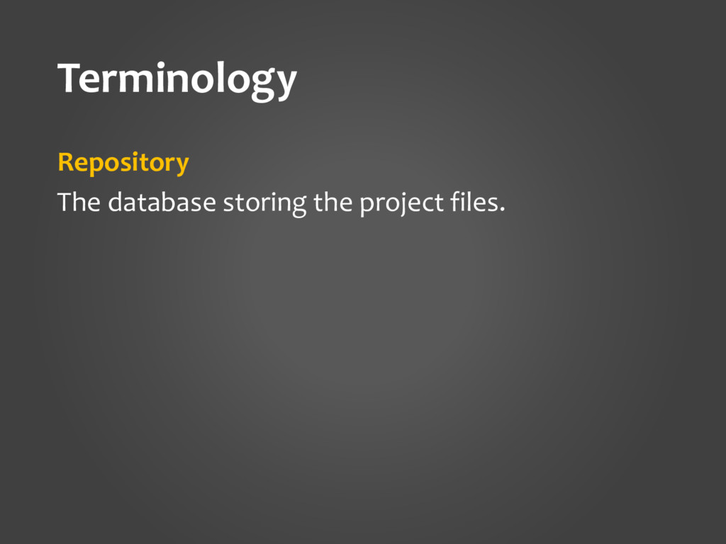 Terminology Repository The database storing the...
