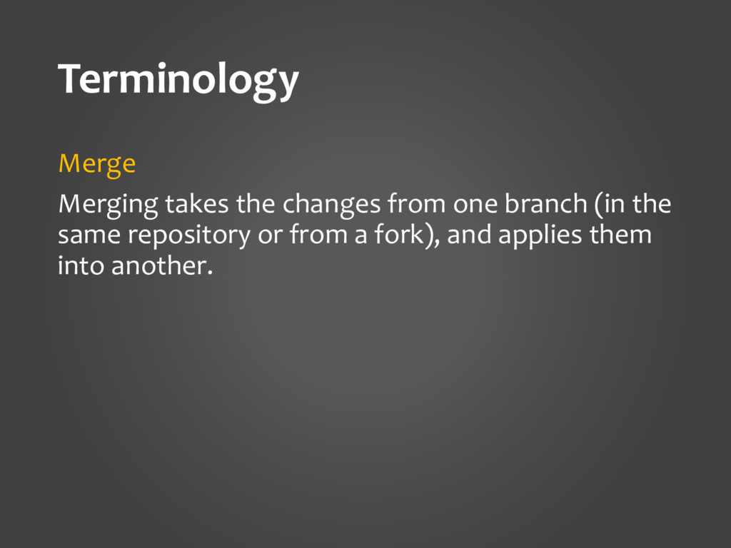 Terminology Merge Merging takes the changes fro...