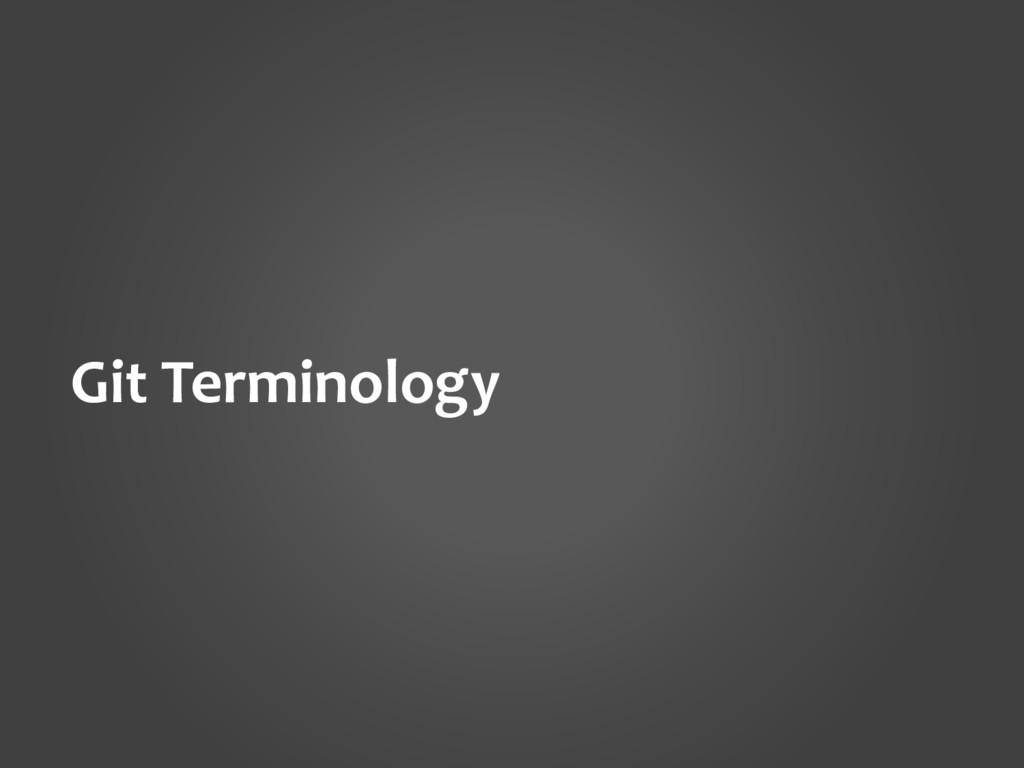 Git Terminology