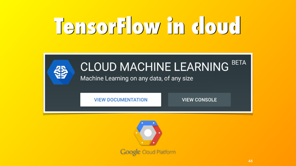 TensorFlow in cloud 46