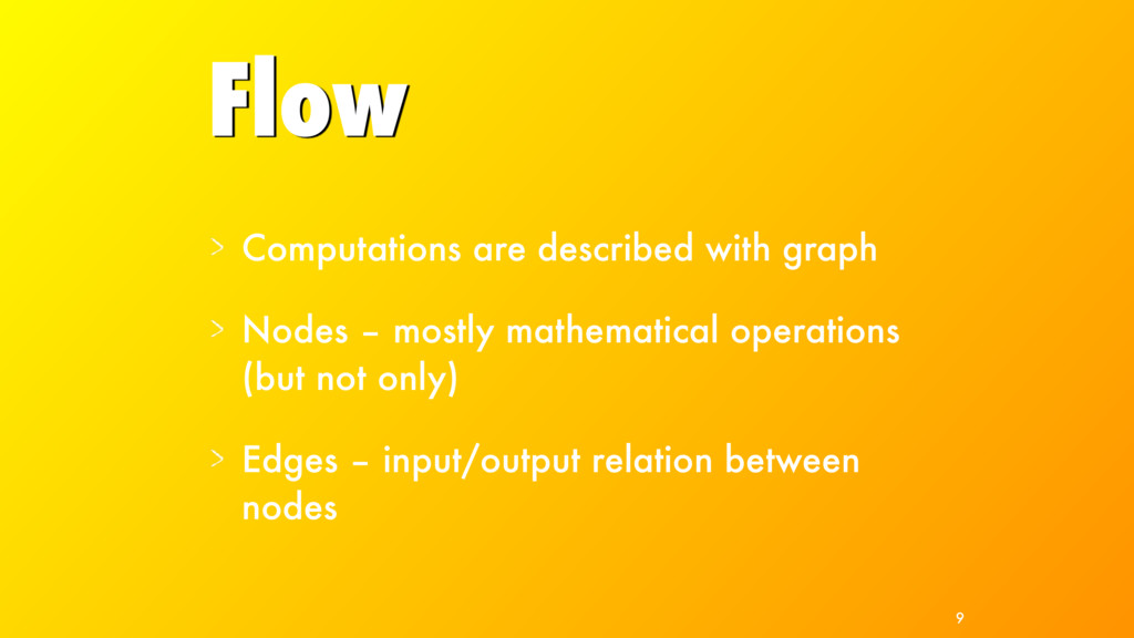 Flow Computations are described with graph Node...