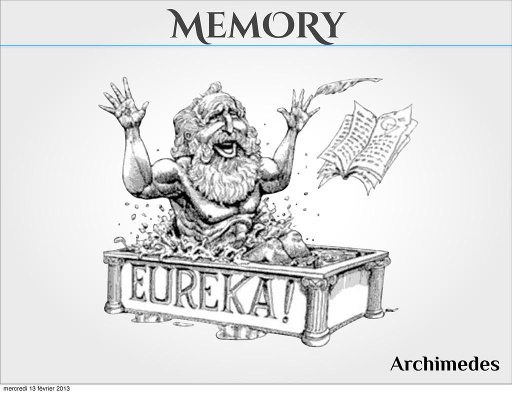 MemORy Archimedes mercredi 13 février 2013