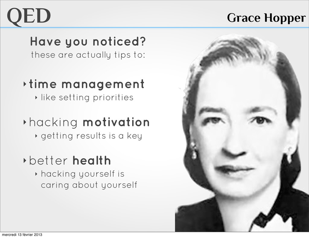 QED Grace Hopper Have you noticed? these are ac...