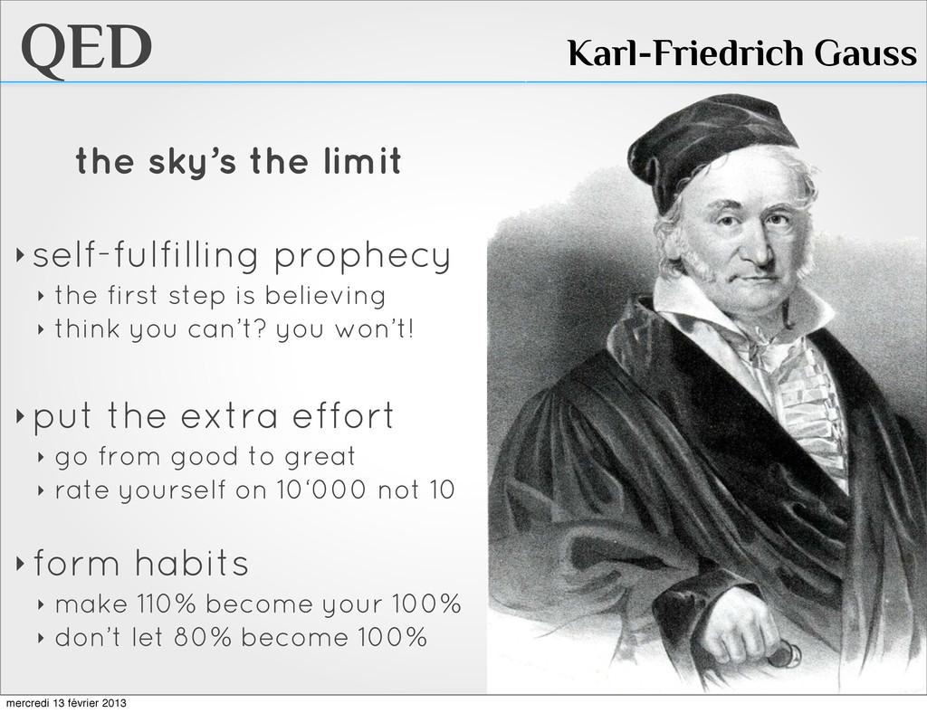 QED Karl-Friedrich Gauss the sky's the limit ‣ ...