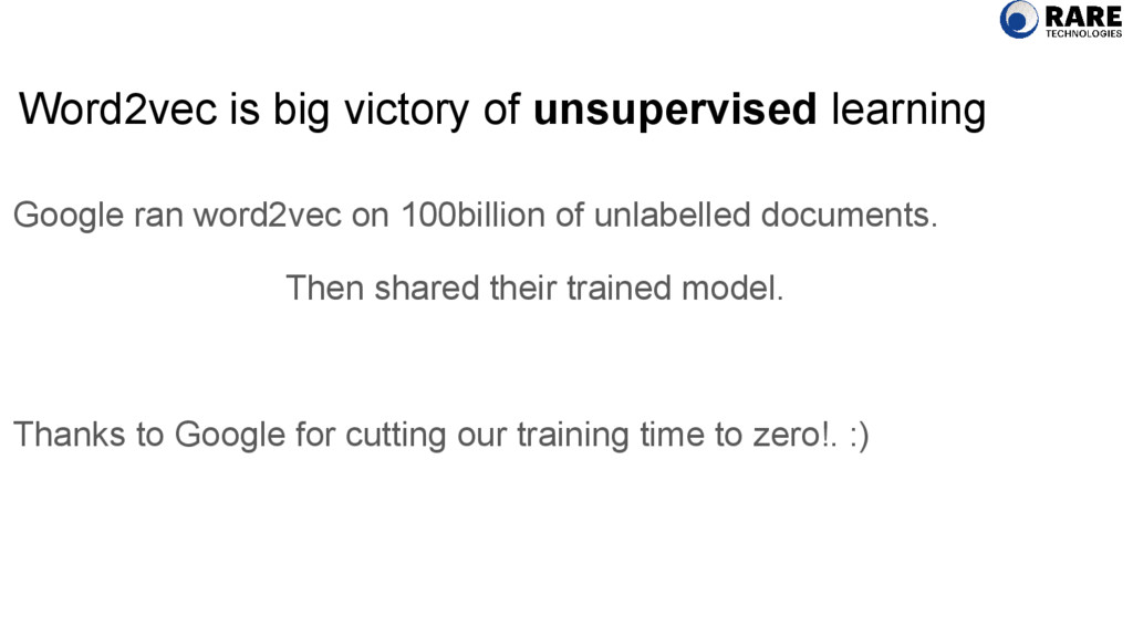 Word2vec is big victory of unsupervised learnin...