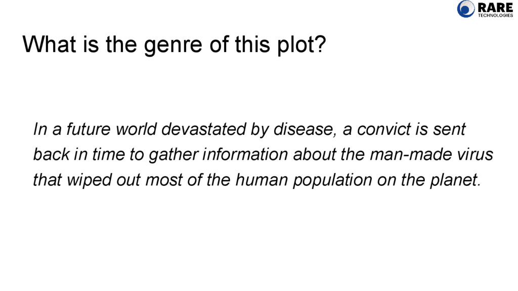 What is the genre of this plot? In a future wor...