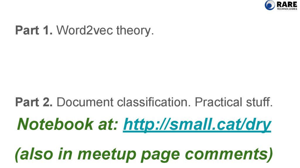 Part 1. Word2vec theory. Part 2. Document class...