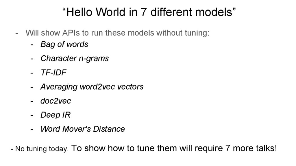 """""""Hello World in 7 different models"""" - Will show..."""