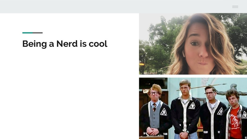 Being a Nerd is cool