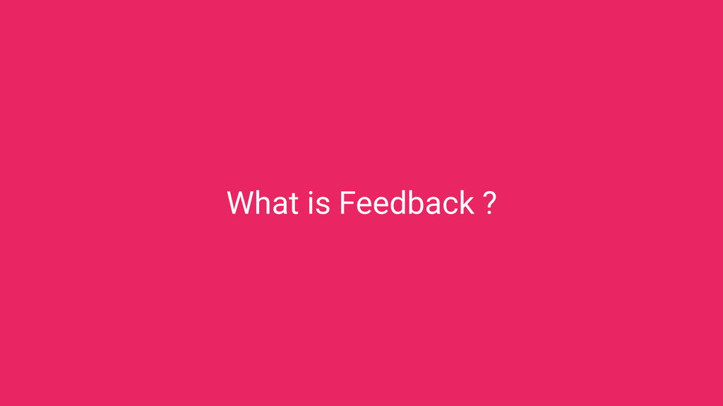 Feedback in UI Design The importance of What is...