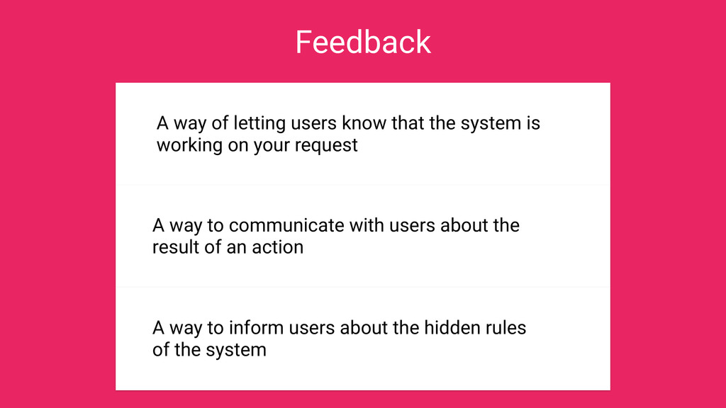 Feedback in UI Design The importance of WHY A w...