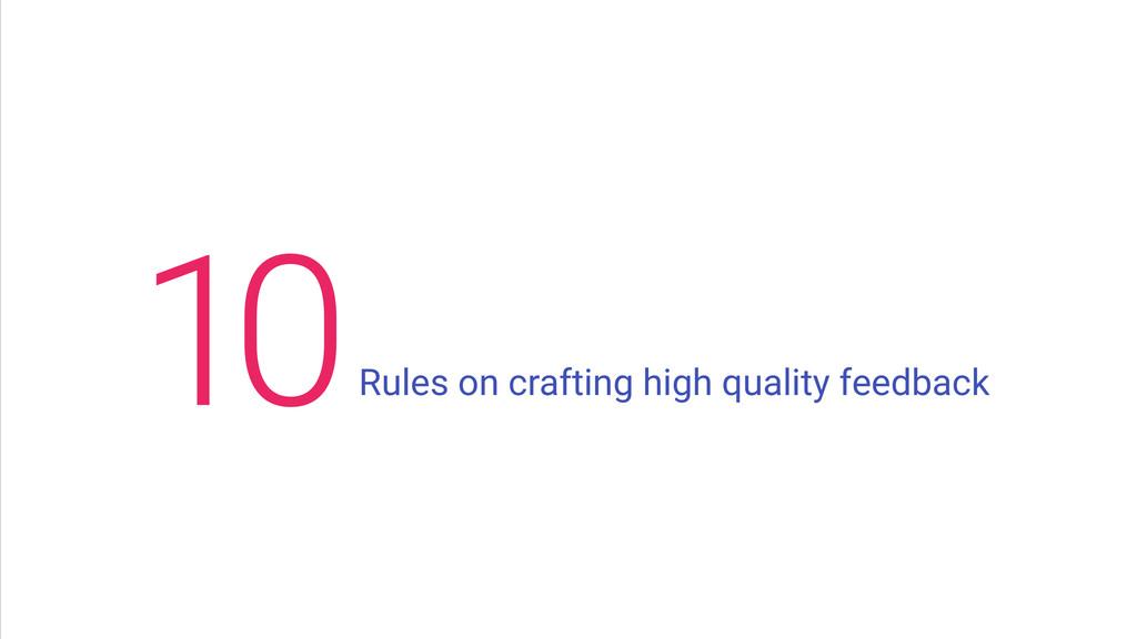 Rules on crafting high quality feedback 0 1