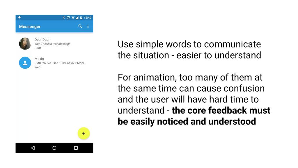 Feedback must be intelligible RULE 1 Use simple...