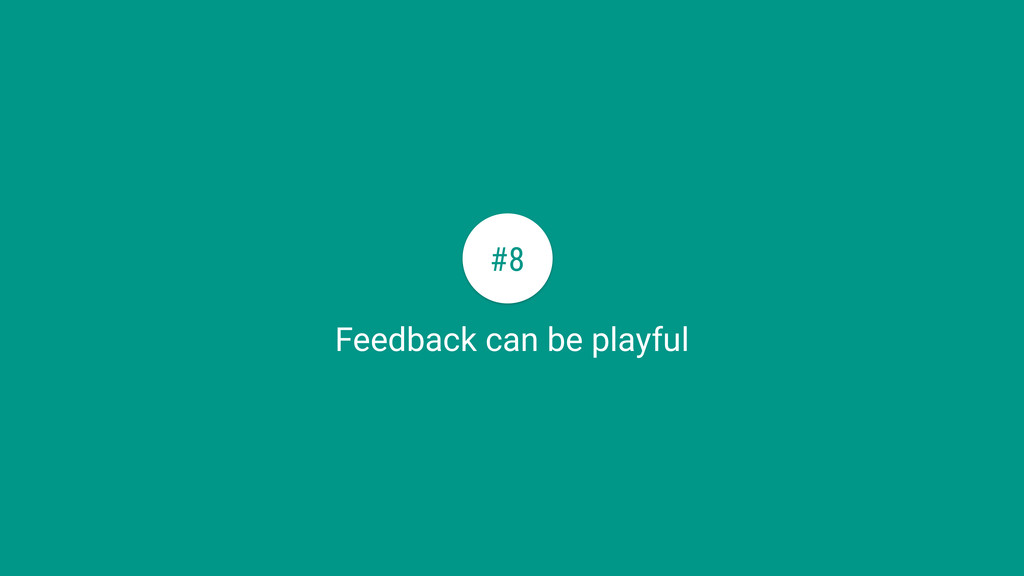 Feedback can be playful #8