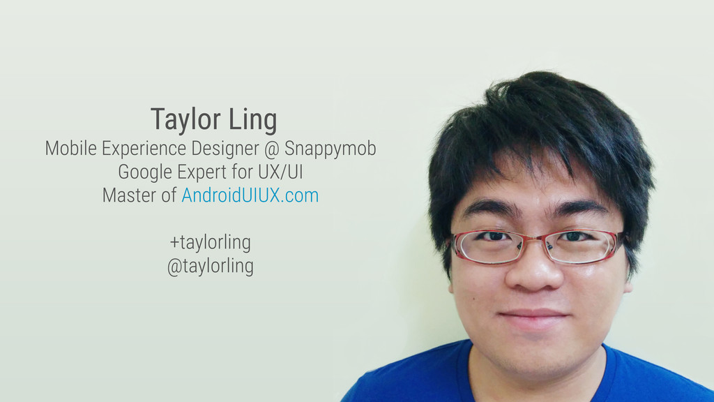 Taylor Ling Mobile Experience Designer @ Snappy...