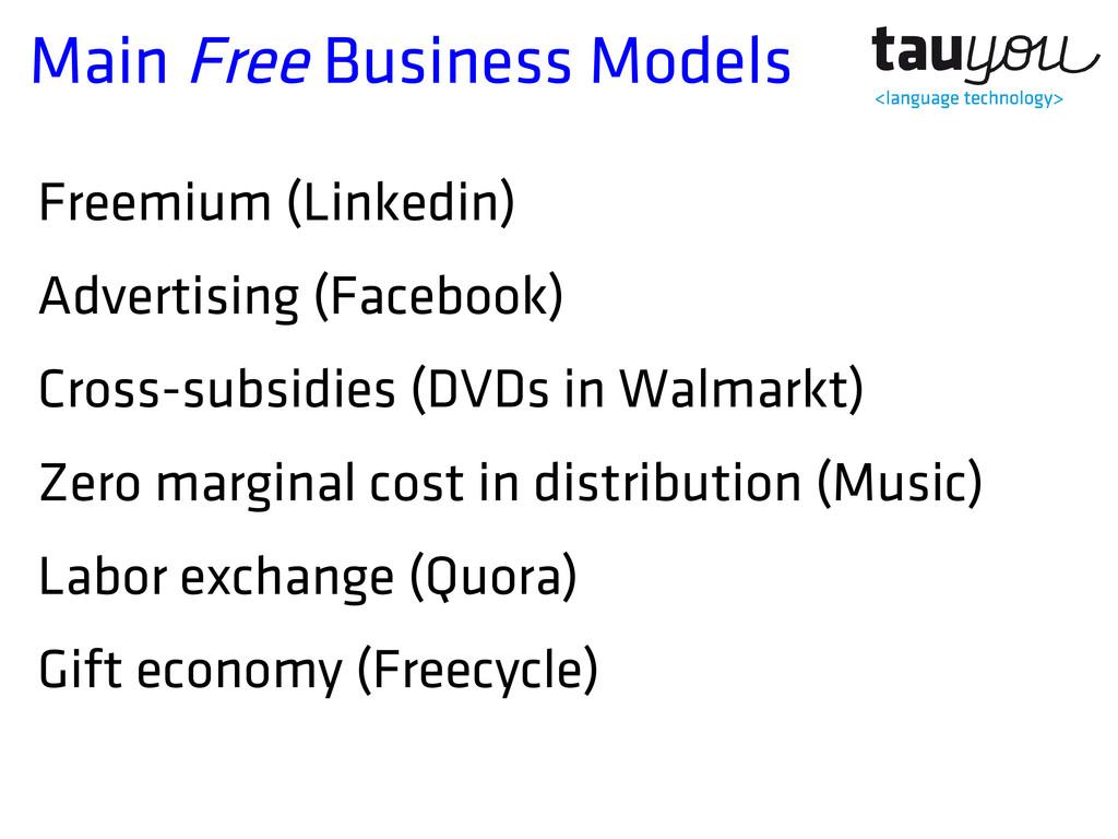 Main Free Business Models Freemium (Linkedin) A...