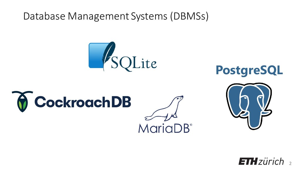 2 Database Management Systems (DBMSs) PostgreSQL
