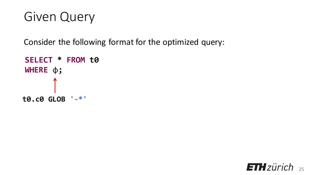 25 Given Query Consider the following format fo...