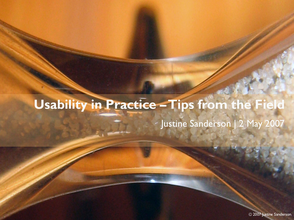 Usability in Practice Usability in Practice – T...