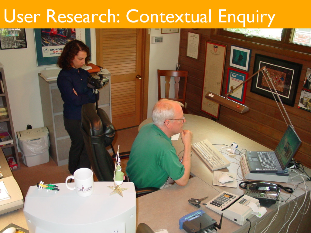 User Research: Contextual Enquiry