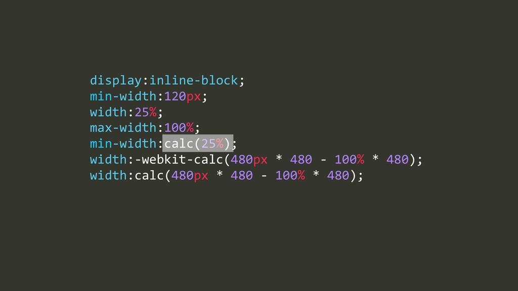max=width:100%;% min=width:calc(25%);% width:=w...