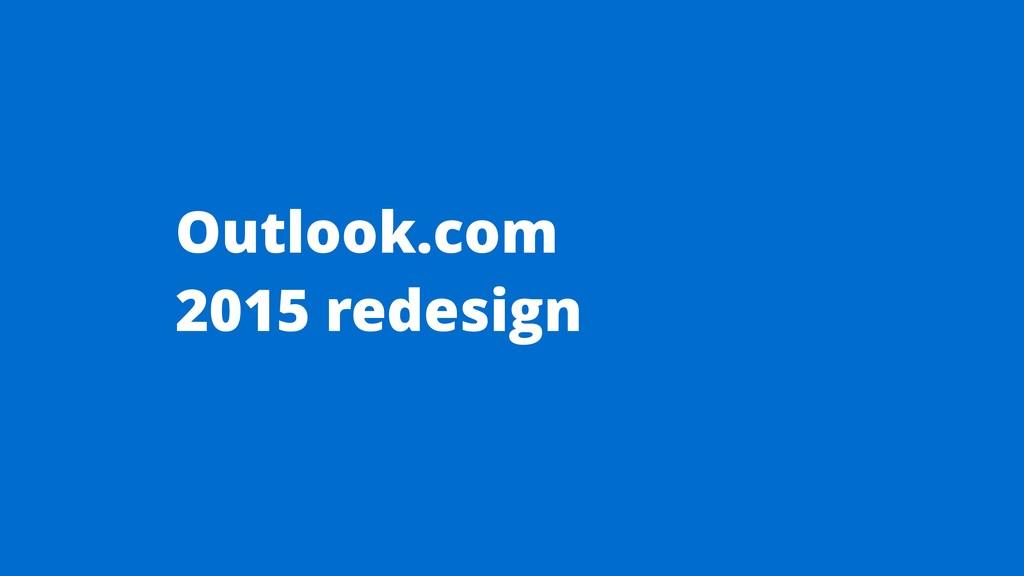 Outlook.com 2015 redesign