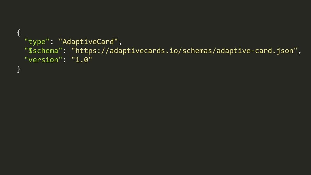 "{% % ""type"":%""AdaptiveCard"",% % ""$schema"":%""htt..."