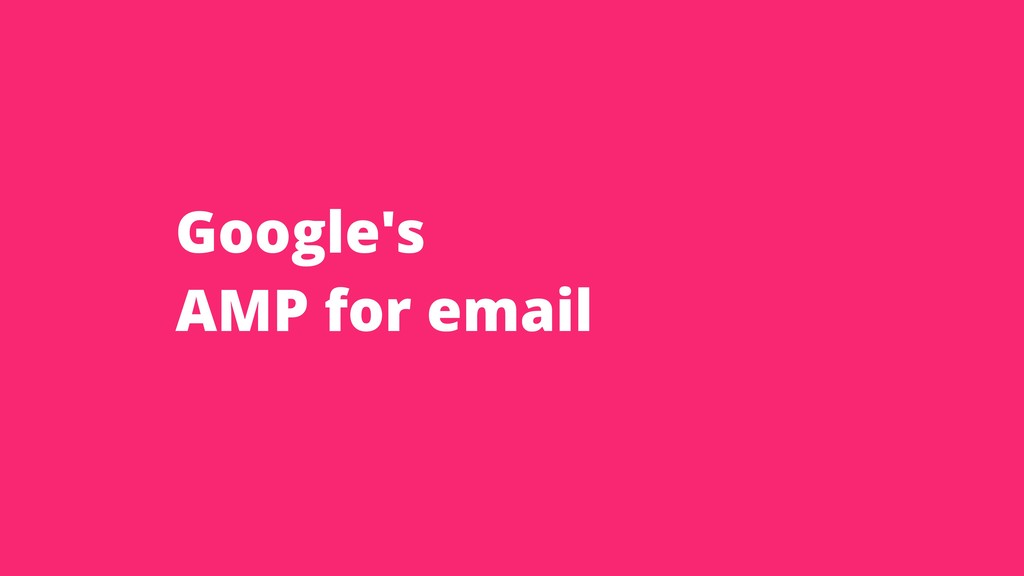 Google's AMP for email