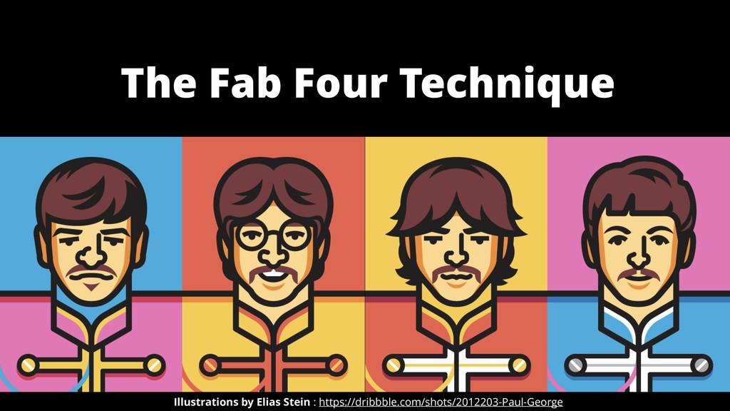 The Fab Four Technique Illustrations by Elias S...