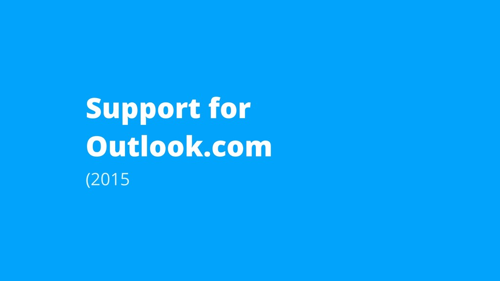 Support for Outlook.com (2015