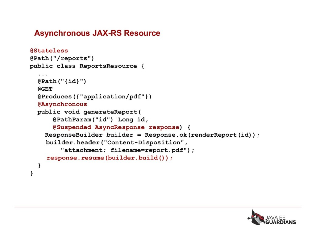 """Asynchronous JAX-RS Resource @Stateless @Path(""""..."""