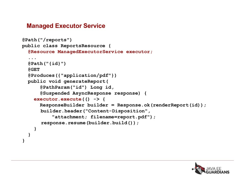 """Managed Executor Service @Path(""""/reports"""") publ..."""