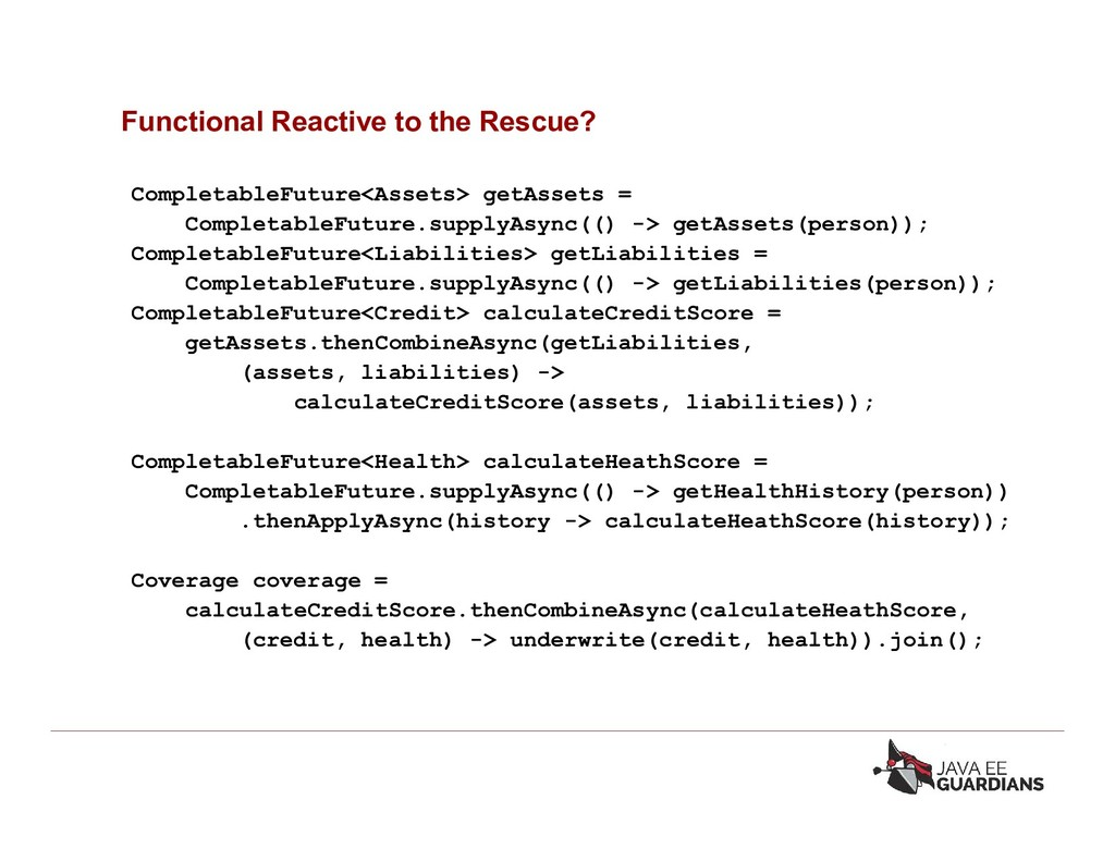 Functional Reactive to the Rescue? CompletableF...