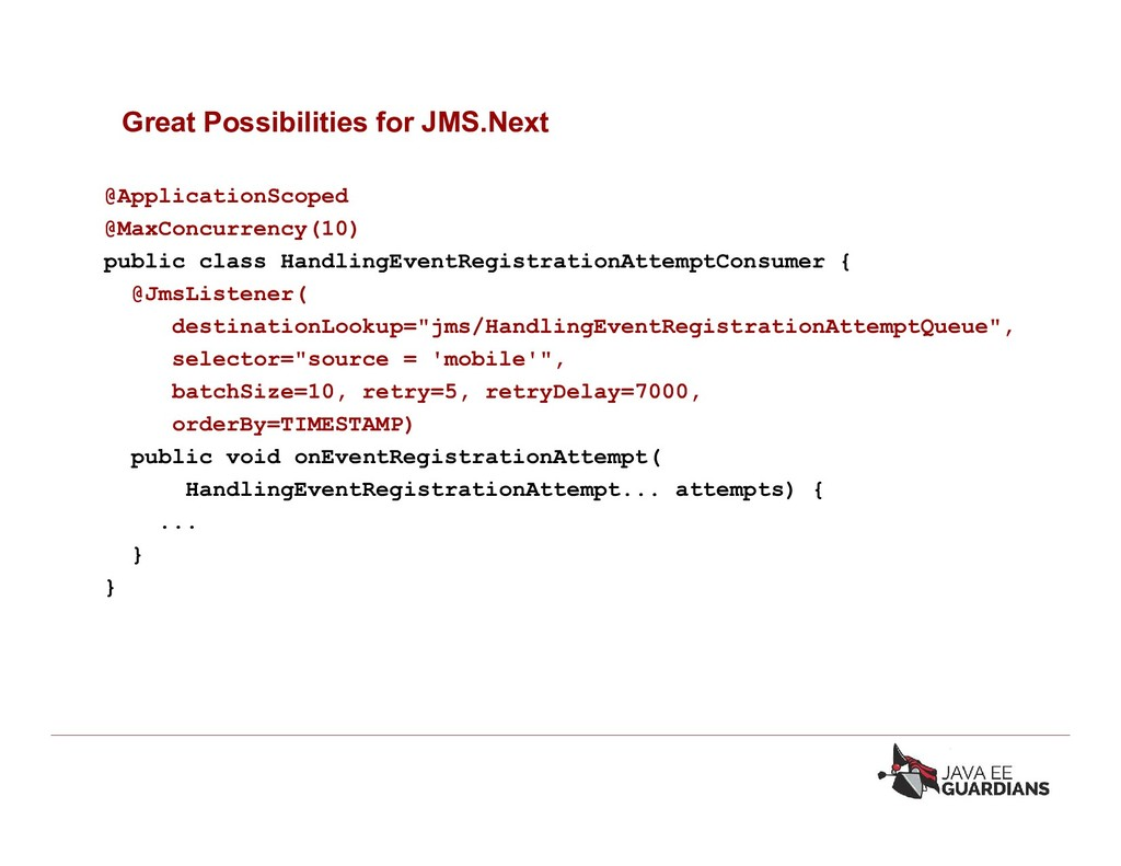 Great Possibilities for JMS.Next @ApplicationSc...