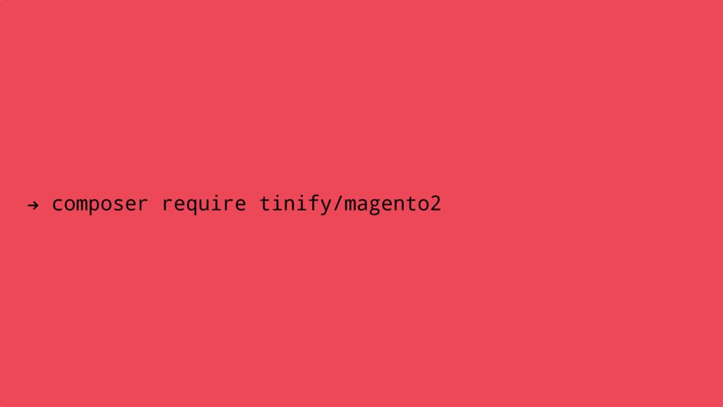 ! composer require tinify/magento2