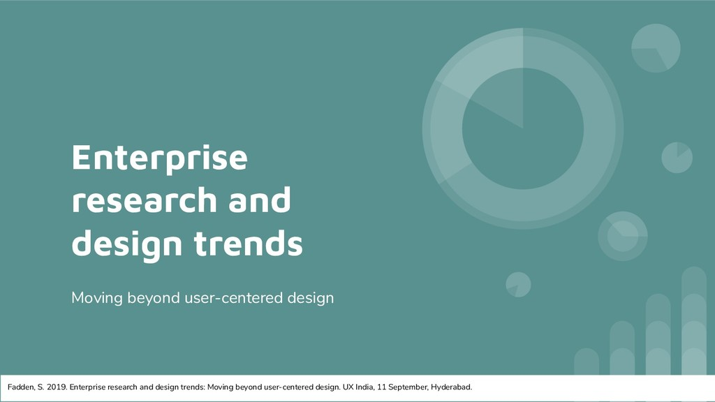 Enterprise research and design trends Moving be...