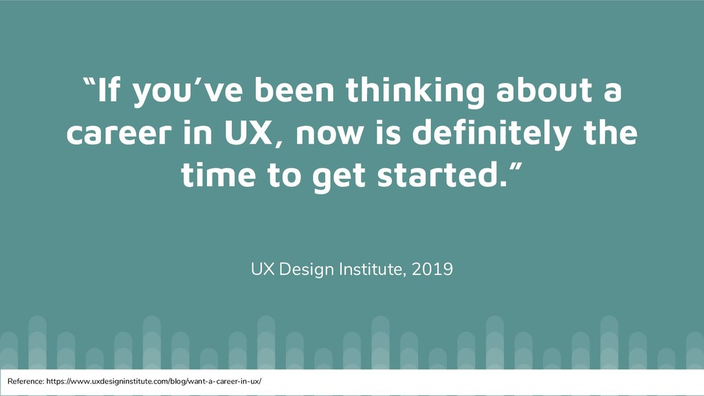 """""""If you've been thinking about a career in UX, ..."""
