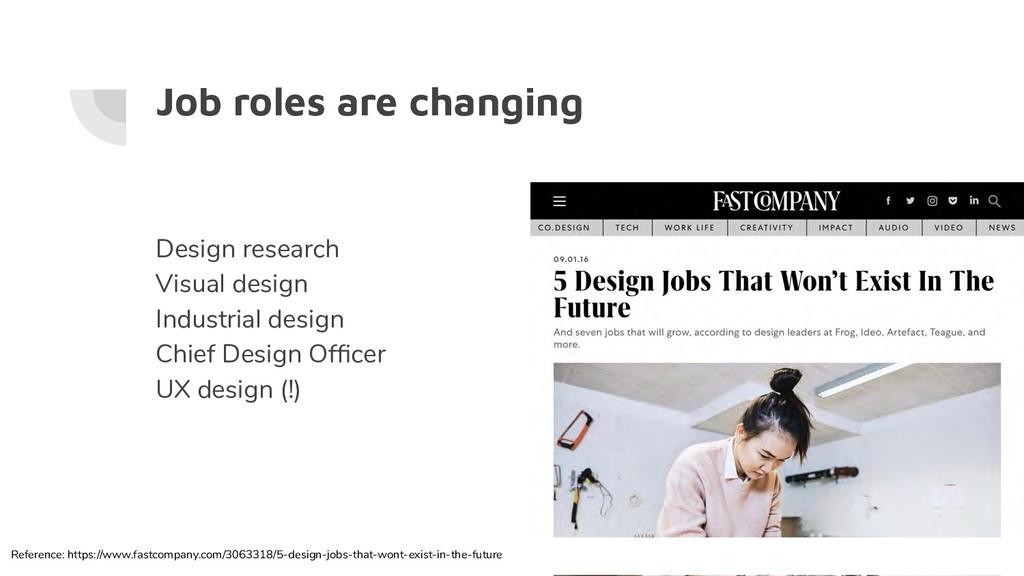 Job roles are changing Design research Visual d...
