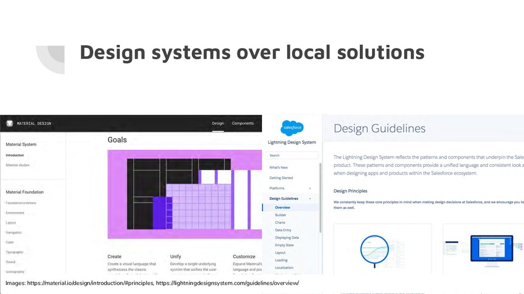 Design systems over local solutions Images: htt...
