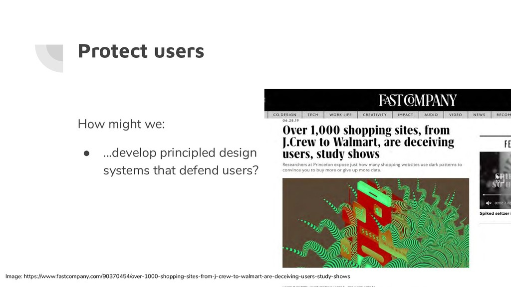 Protect users How might we: ● ...develop princi...