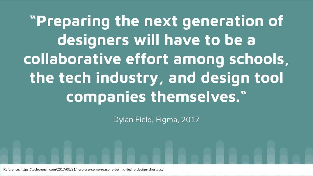 """Preparing the next generation of designers wil..."
