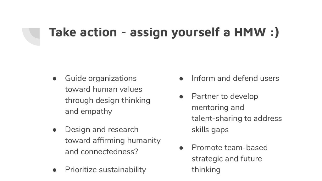 Take action - assign yourself a HMW :) ● Guide ...