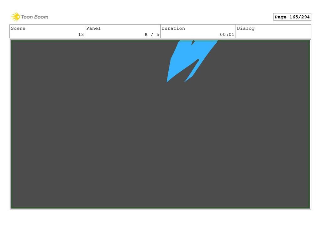 Scene 13 Panel B / 5 Duration 00:01 Dialog Page...