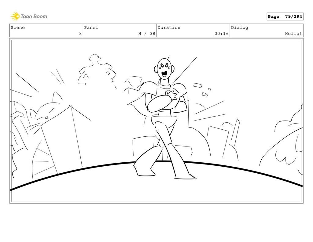 Scene 3 Panel H / 38 Duration 00:16 Dialog Hell...
