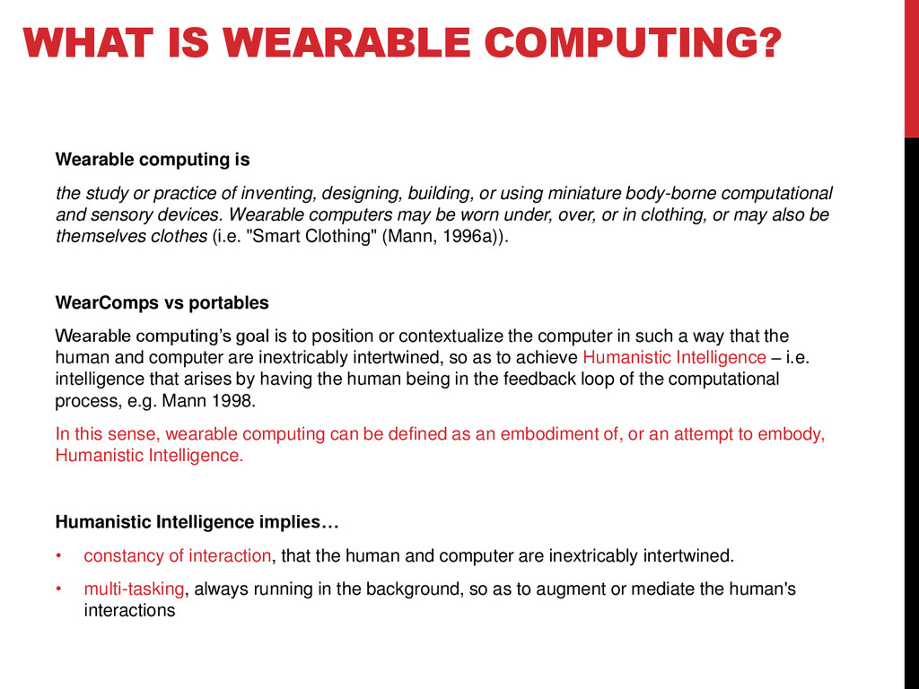 Wearable computing is the study or practice of ...